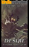 Desire: A LitRPG Adventure (Volume 3)