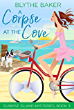 A Corpse at the Cove (Sunrise Island Mysteries Book 3)