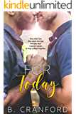 For Today (The Avenue Book 3)