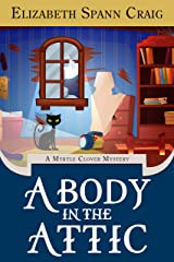 A Body in the Attic (A Myrtle Clover Cozy Mystery Book 16) Kindle Edition
