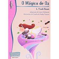 O Mágico de Oz - Coleção Reencontro Infantil
