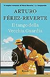 Il tango della Vecchia Guardia (VINTAGE) (Italian Edition)