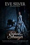 Seduced by a Stranger (Dark Gothic Book 5)