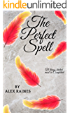 The Perfect Spell