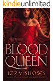 Blood Queen (Ruled by Blood Book 3)