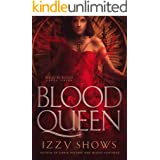 Blood Queen (Ruled by Blood Book 4)
