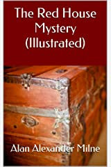 The Red House Mystery (Illustrated) Kindle Edition