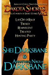 Dakota Shorts: Volume 1 (Dakota Shepherd Book 5) Kindle Edition