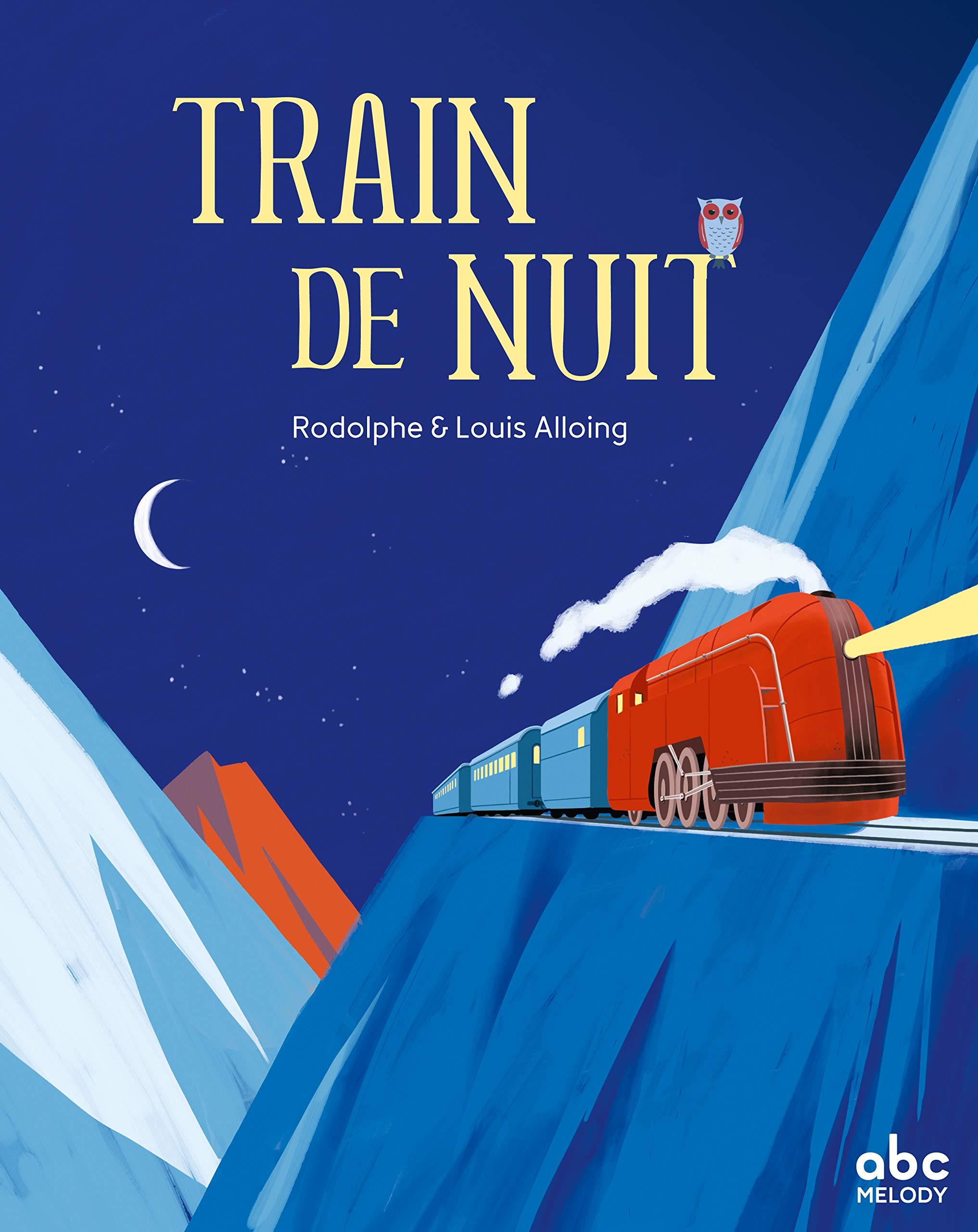 Amazon Fr Train De Nuit Alloing Rodolphe Alloing Louis Livres