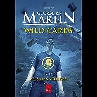 Wild Cards: Ases nas alturas: Livro 2