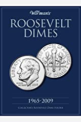 Roosevelt Dime 1965-2009 Collector's Folder (Warman's Collector Coin Folders) Hardcover