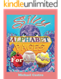 Silly Alphabet Pages For All Ages