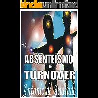 Absenteísmo e Turnover