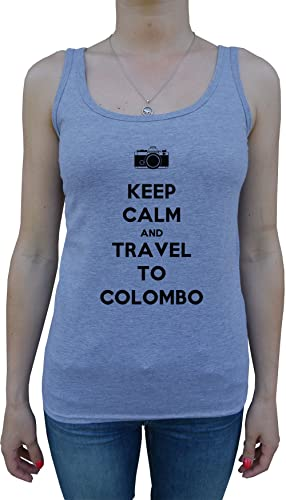 Keep Calm And Travel To Colombo Mujer De Tirantes Camiseta Gris Todos Los Tamaños Women's Tank T-Shi...