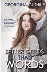 Better Deeds Than Words (Words series Book 2) Kindle Edition