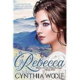 Rebecca: Historical Western Romance (Brides of the Oregon Trail Book 5)