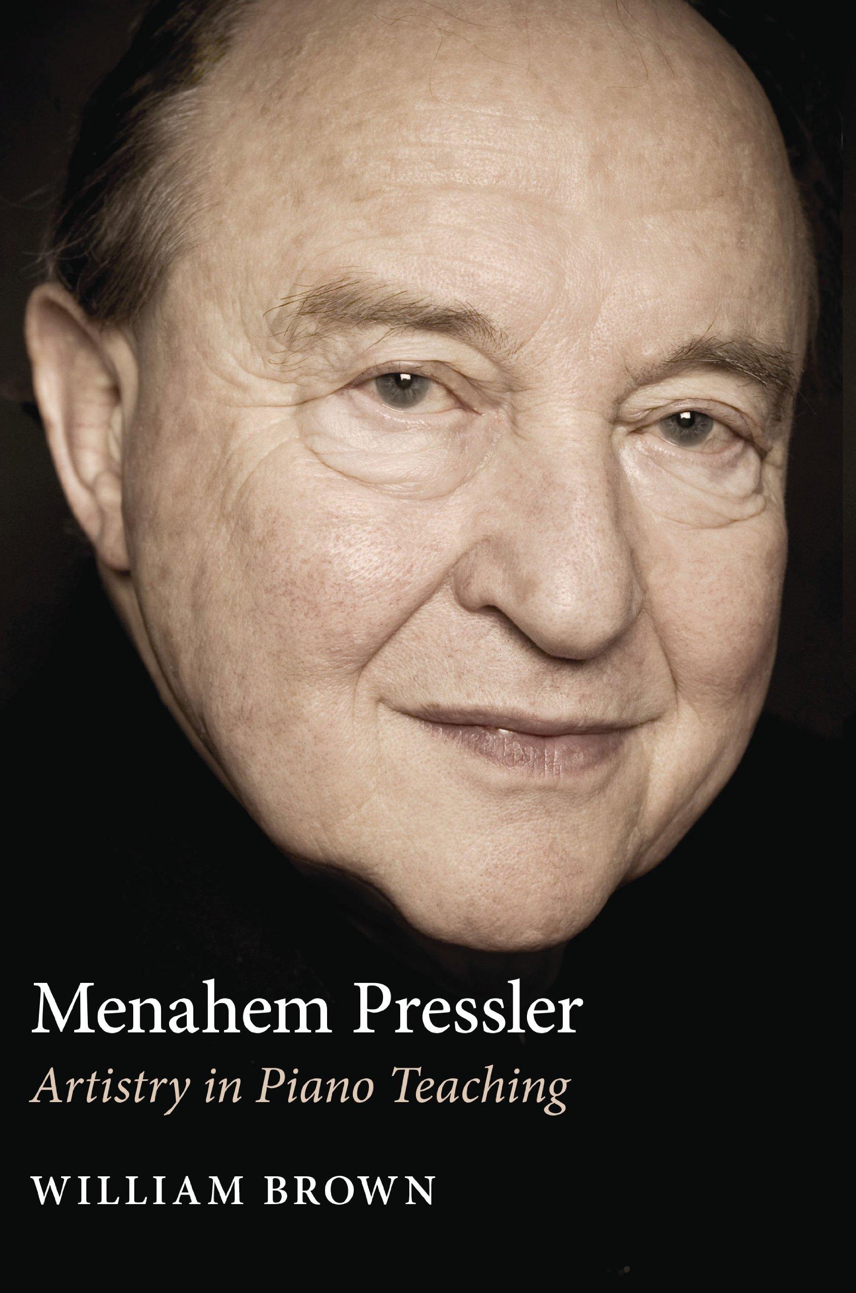 Menahem Pressler: Artistry in Piano Teaching PDF