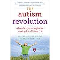 The Autism Revolution: Whole-Body Strategies for Making Life All It Can Be (English Edition)