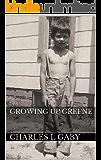 Growing Up Greene