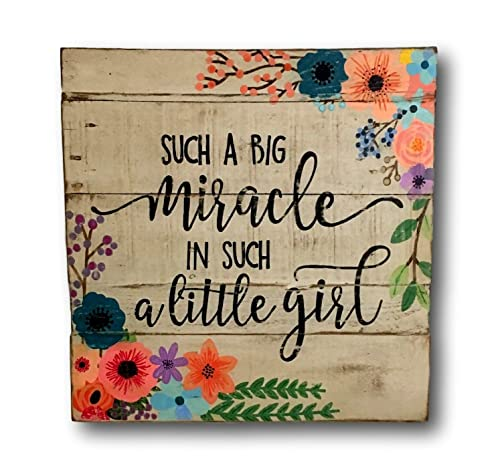 Amazon.com: Such a Big Miracle in Such a Little Girl Sign ...