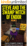 Steve and the Swamp Witch of Endor: The Ultimate Minecraft Comic Book Volume 2 (An Unofficial Minecraft Comic Book) (English Edition)