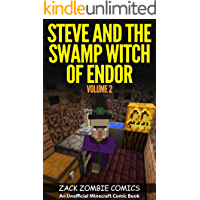 Steve and the Swamp Witch of Endor: The Ultimate Minecraft Comic Book Volume 2 (An Unofficial Minecraft Comic Book) book cover