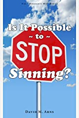 Is it Possible to Stop Sinning? (Thoughts On Book 2) Kindle Edition