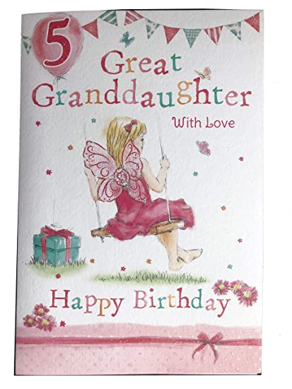 Amazon Great Granddaughter 5th 5 Today Happy Birthday Card With A Lovely Verse By Grassroots Paintings