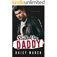 Stalked by Daddy: A DDLG Motorcycle Club Romance