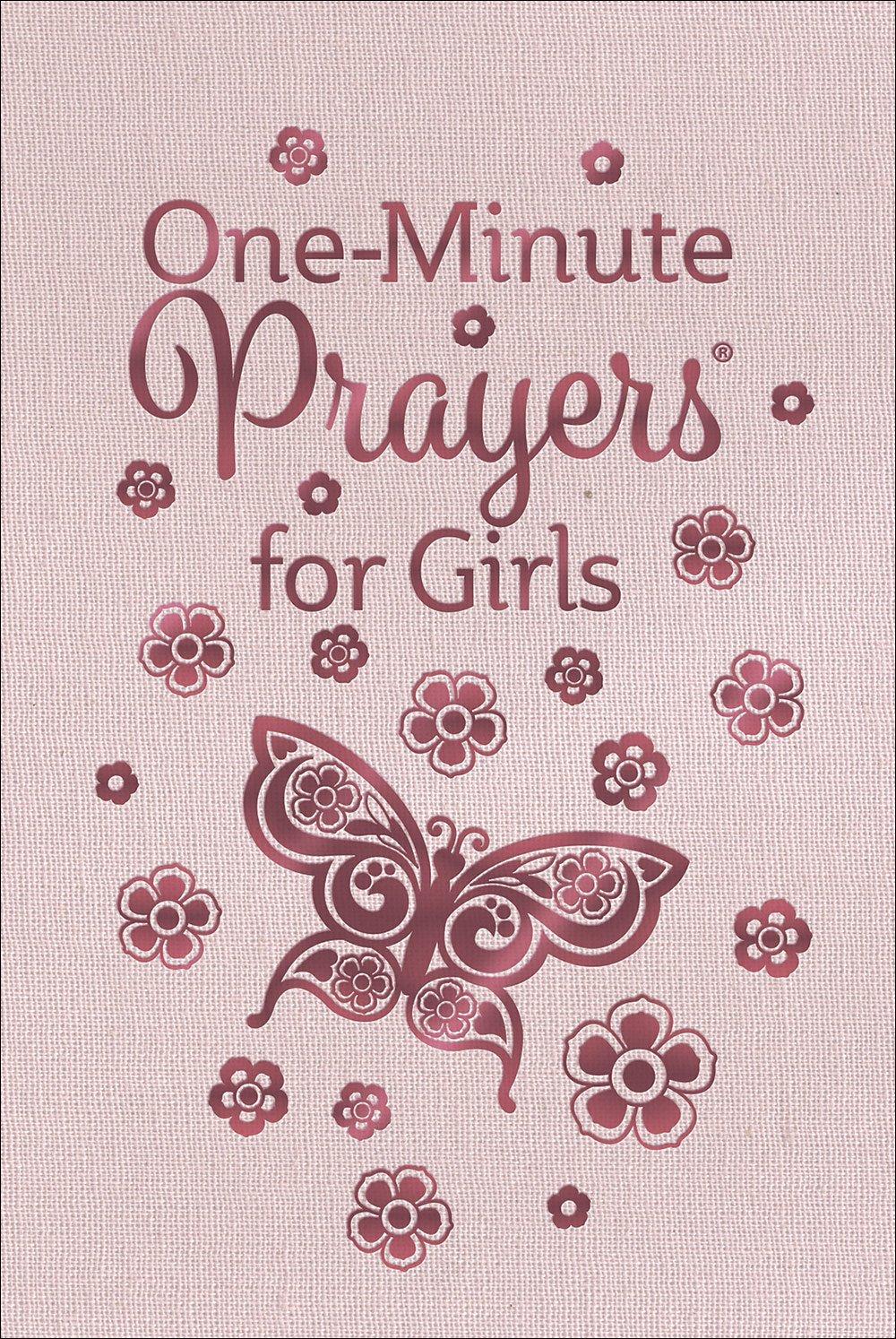 One-Minute Prayers® for Girls: Harvest House Publishers: 9780736973465:  Amazon.com: Books