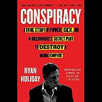 Conspiracy: Peter Thiel, Hulk Hogan, Gawker, and the Anatomy of Intrigue (English Edition)