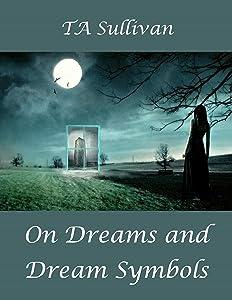 On Dreams and Dream Symbols