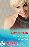 It Happened in Vegas (Mills & Boon Medical)