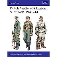 Dutch Waffen-SS Legion & Brigade 1941–44