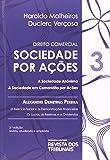 Direito Comercial. Sociedades Por Ações - Volume 3