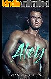 Aley: Sprezzante e randagio
