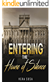 Entering The House Of Silence