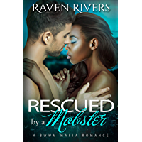 Rescued by a Mobster:  ( Russian Mobster Book 4 ) (Russian Mobster Series) (English Edition)