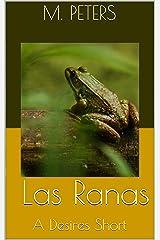 Las Ranas Kindle Edition