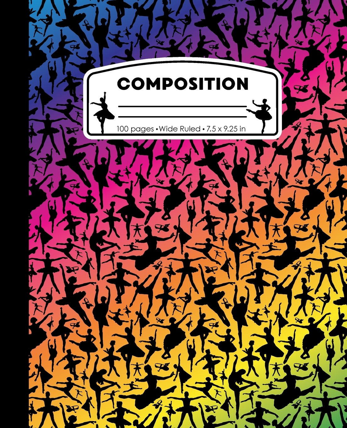 Composition: Ballet Rainbow Black Marble Composition Notebook. Wide Ruled 7.5 x 9.25 in, 100 pages Ballerina Dancer book for girls, kids, school, ... (Ballet Dance Marble Composition Books) PDF