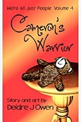 Cameron's Warrior (We're All Just People Book 4) Kindle Edition