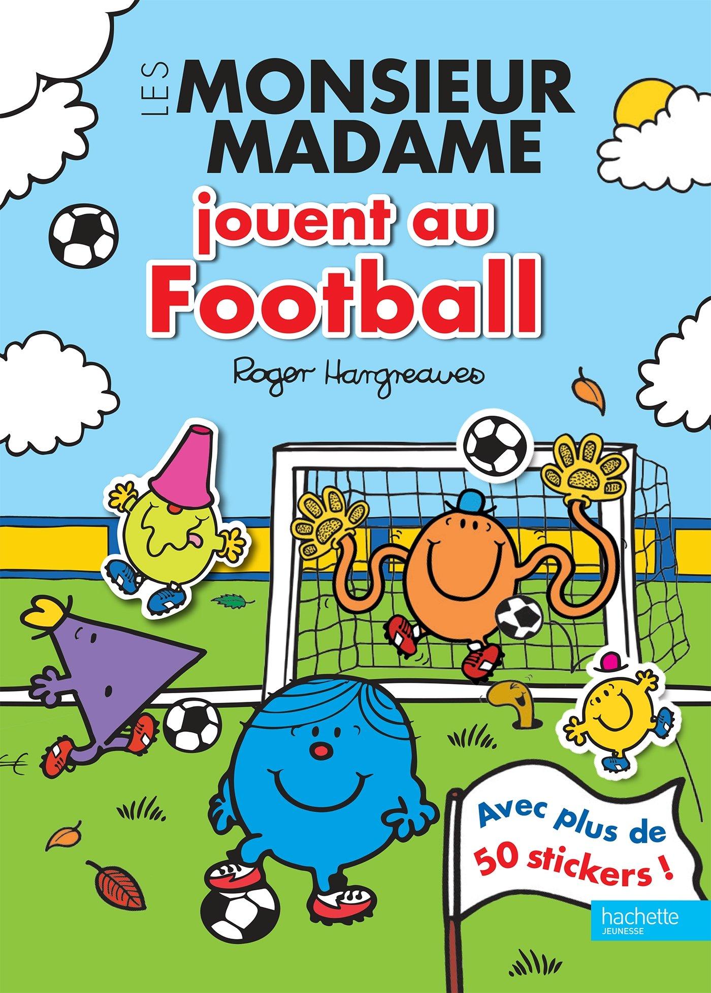 Les Monsieur Madame Jouent Au Football Livre D Activites