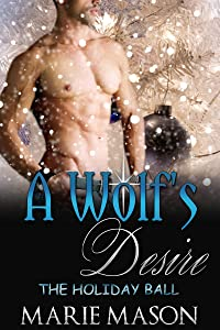 A Wolf's Desire (A BBW Paranormal Romance) (The Holiday Ball Book 3)
