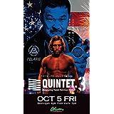 QUINTET.3 2018.10.5 Orleans Arena in Las Vegas [DVD]