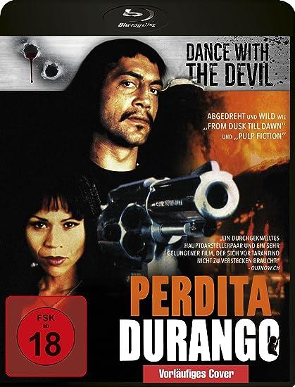 Perdita Durango - Dance with the Devil [Blu-ray]