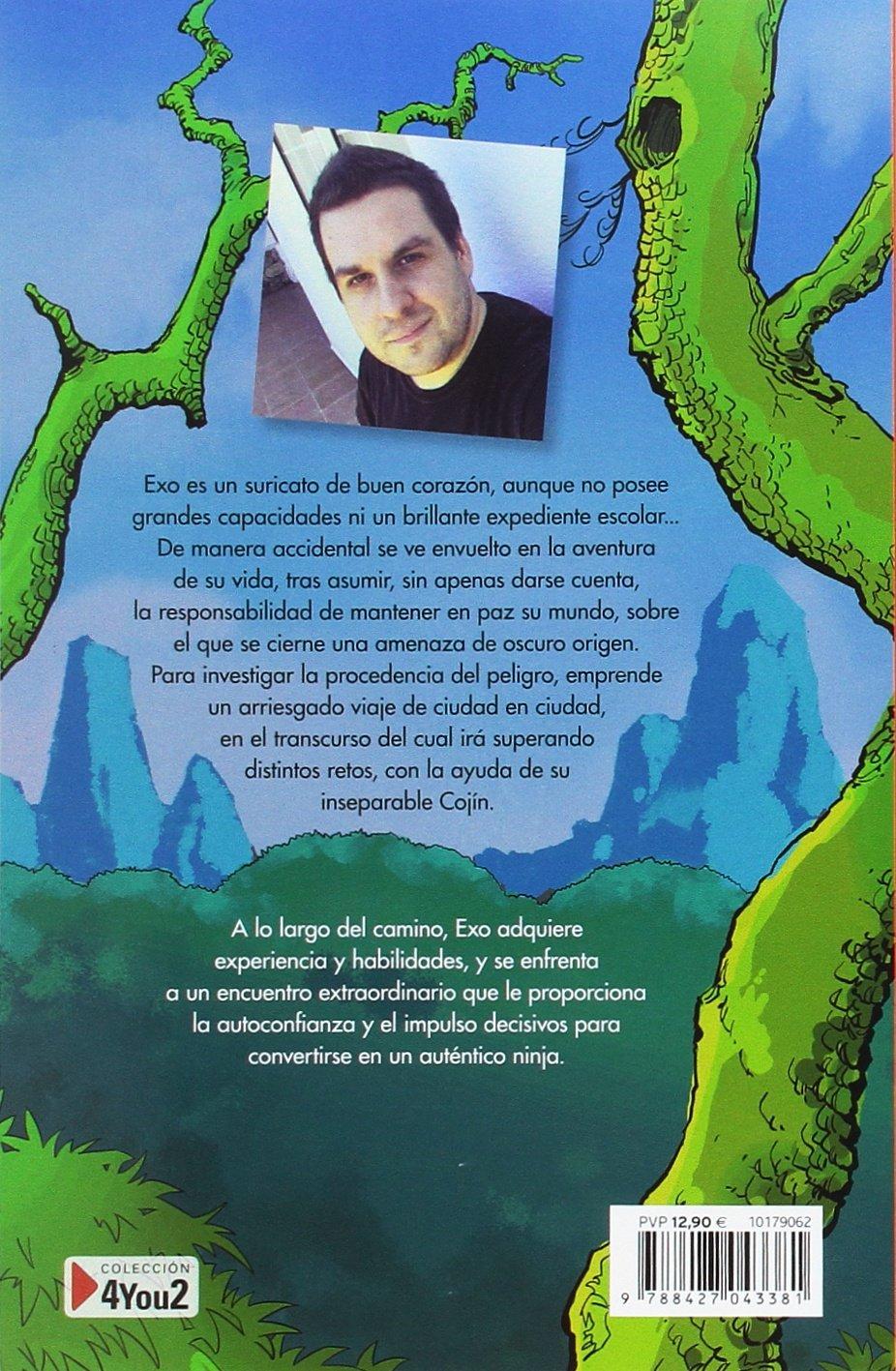 El camino del Ninja (4You2): Amazon.es: Exo: Libros