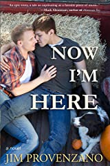 Now I'm Here Kindle Edition
