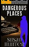 Dangerous Places (Leah Nash Mysteries Book 3)