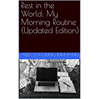 Rest in the World: My Morning Routine (Updated Edition) (English Edition)