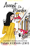 Accent on Murder: Book 3 of the Stranded in Provence Mysteries